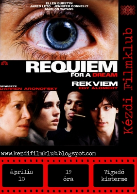 2008.04.10 - Requiem for a Dream(Rekviem egy álomért)
