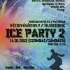 ICE PARTY 2 @ Korcsolyapálya