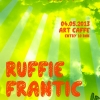 Ruffie + Frantic party az Art Caffeban